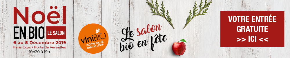 Salon Noël en Bio - Paris Expo - 6-8 décembre 2019