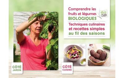 Livre : cuisiner les fruits et légumes Bio… de la culture à la cuisine !