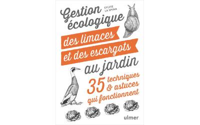 Gestion écologique des limaces et des escargots du jardin