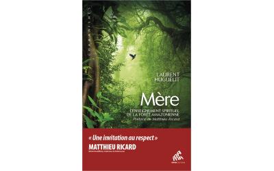 Livre : Mère – L'Enseignement spirituel de la forêt amazonienne