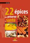 22 épices pour preserver la santé