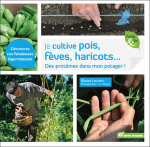 Je cultive pois, fèves, haricots
