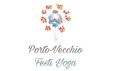 Porto Vecchio Festi Yoga – Le premier festival de yoga en Corse – Mai 2020