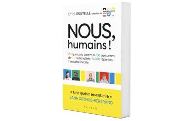 Nous, humains ! Un grand reportage sociologique et humaniste