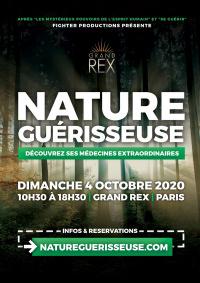 NATURE GUERISSEUSE le dimanche 4 octobre 2020 au Grand Rex de Paris