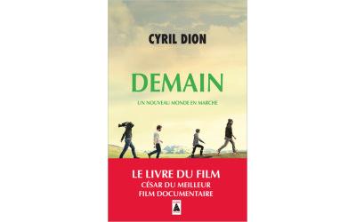 Cyril Dion : Demain – Un nouveau monde en marche