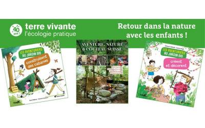 Terre vivante : Profitez de la nature avec les enfants !