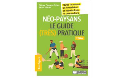 Sortie 3e édition Neo-Paysans, le guide très pratique
