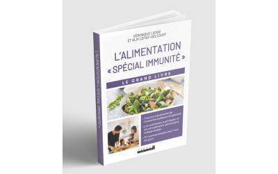« L'alimentation-spécial immunité » de Véronique Liesse et Alix Lefiel-Delcourt