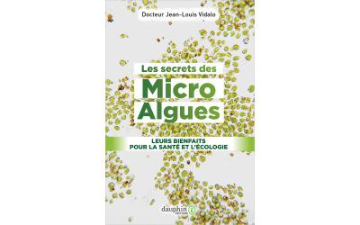 Les micro-algues un aliment santé incontournable !