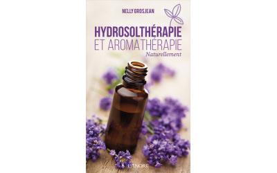 Hydrosolthérapie et aromathérapie Naturellement