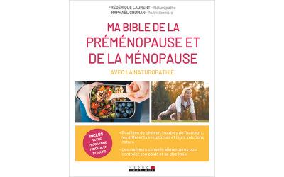 Ma bible de la préménopause et de la ménopause