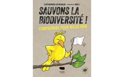 Sauvons la biodiversité !
