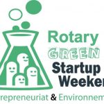 Rotary Green Start-Up Week-end en ligne du 16 au 18 Avril 2021