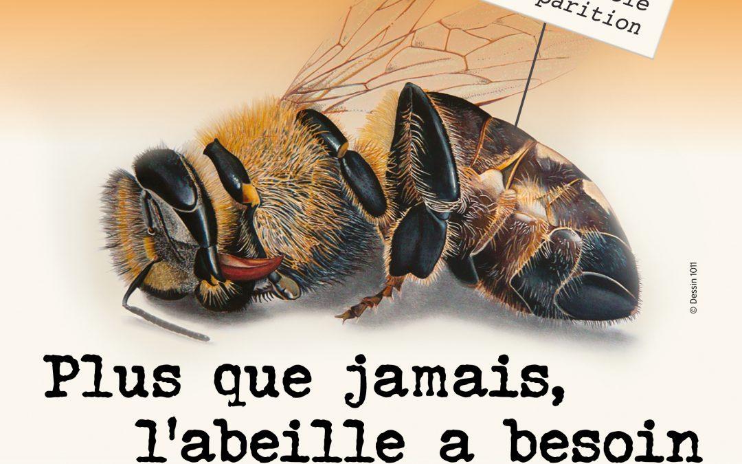 Plus que jamais, l'abeille a besoin d'être protégée !  Agissons maintenant !