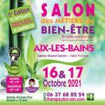 SALON DES METIERS DU BIEN-ÊTRE 16 & 17 OCTOBRE 2021 - AIX-LES-BAINS (73)
